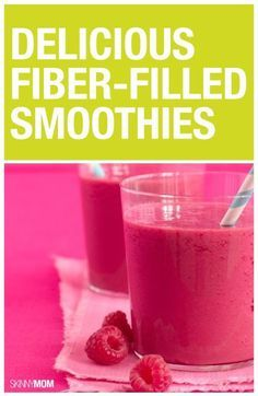 Try these fiber filled smoothies you'll love.