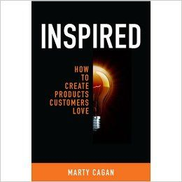 Phillipe picked up Inspired: How To Create Products Customers Love