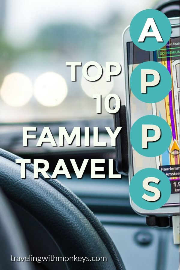 Here are 10 Travel Apps that will make planning and taking your family vacations a cinch | Traveling with Monkeys | travelingwithmonkeys.com