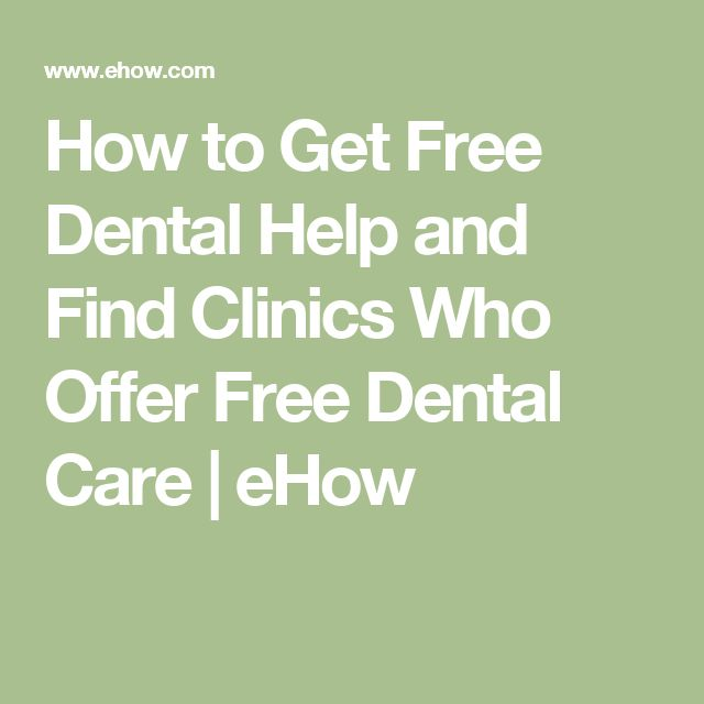How to Get Free Dental Help and Find Clinics Who Offer Free Dental Care | eHow