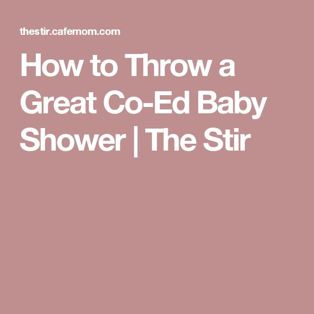 How to Throw a Great Co-Ed Baby Shower | The Stir