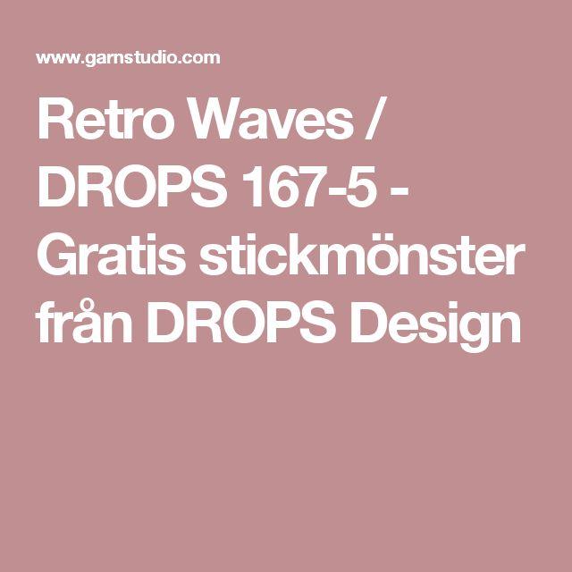 Retro Waves / DROPS 167-5 - Gratis stickmönster från DROPS Design