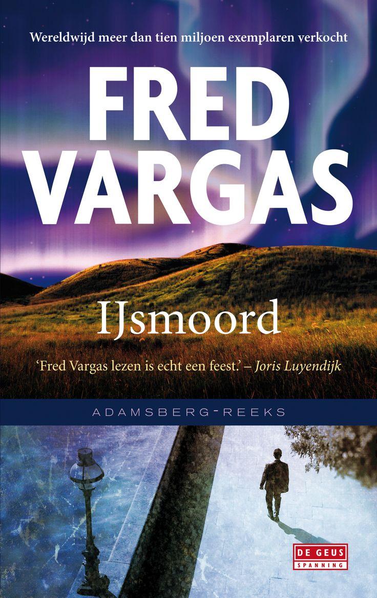 Fred Vargas  Ijsmoord