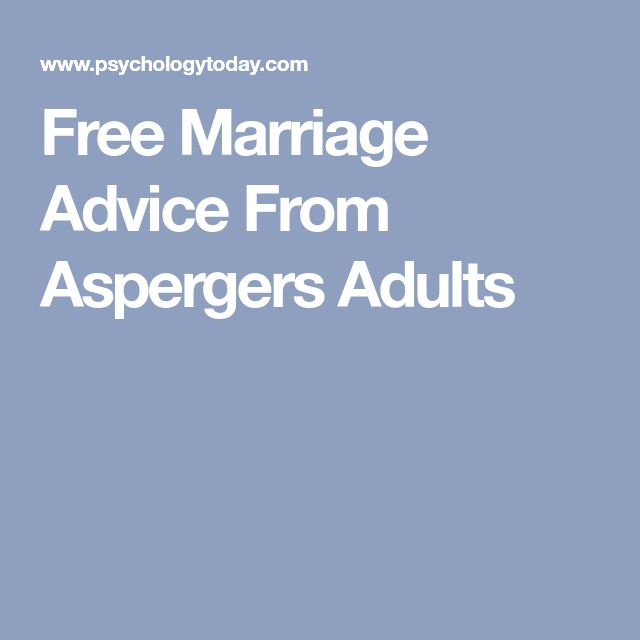 Free Marriage Advice From Aspergers Adults