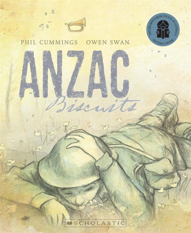 ANZAC Biscuits by Phil Cummings for ages 5-7 #childrensliterature #bestbooksforkids