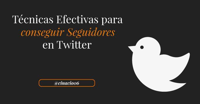 Guía con dos técnicas muy efectivas de cómo conseguir seguidores en Twitter. Consigue tasas de conversión del 40% en seguidores con TwittMate.
