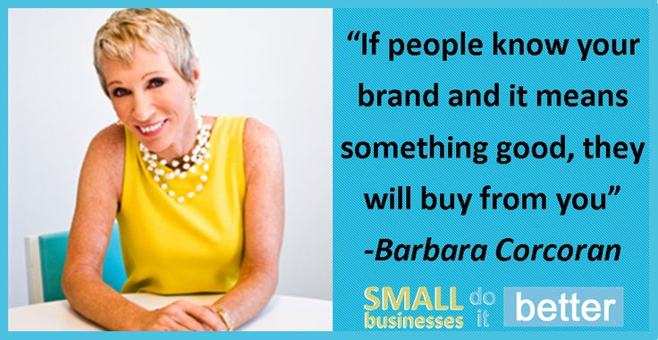 Barbara Corcoran on your business brand