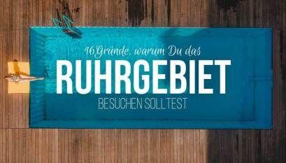 16 Grossartige Grunde Warum Du Das Ruhrgebiet Besuchen Solltest