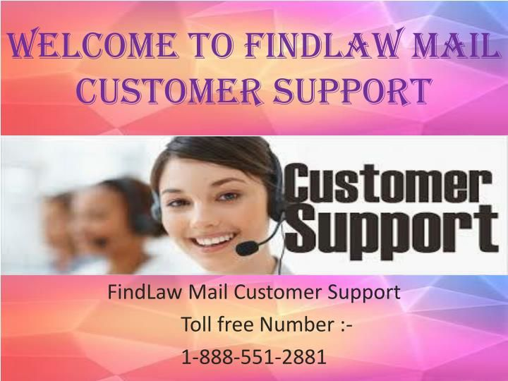 FindLawMail can be designed with almost any e-mail client/application. At FindLawMail Customer Service offer you FindLawMail Customer Support for all these email applications. Our experts can help with resetting password, making settings, FindLawMail troubleshooting and configure FindLawMail with an email application like Outlook, Windows Live, Mozilla Thunderbird or any other. FindLawMail misconceptions can no longer trouble you till you take the benefit of FindLawMail help desk. Call…