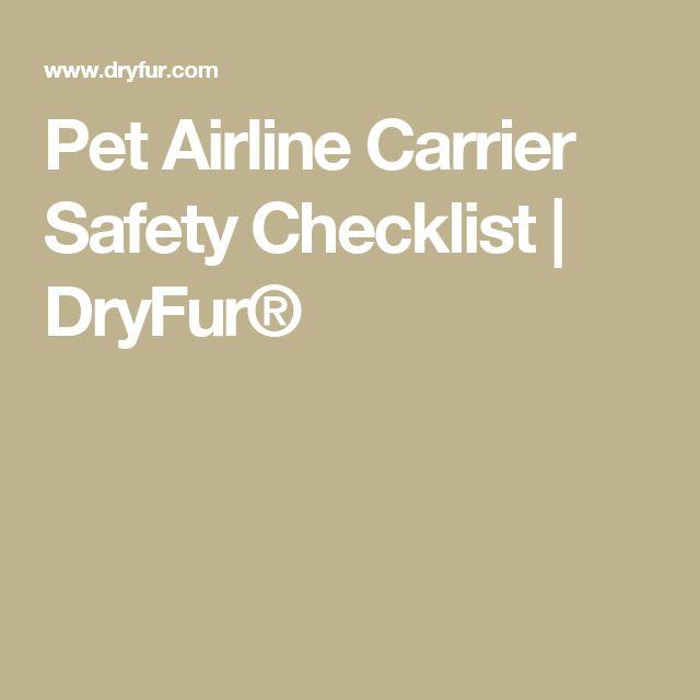 Pet Airline Carrier Safety Checklist   DryFur®