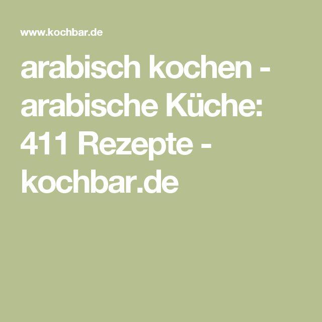 arabisch kochen - arabische Küche: 411 Rezepte - kochbar.de