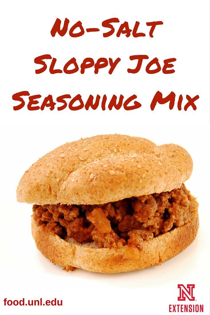 319 best easy healthy everyday recipes images on pinterest no salt sloppy joe seasoning mix recipe forumfinder Images