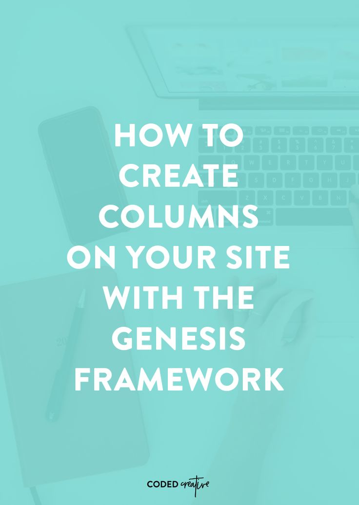 Learn how to create columns on your site with the Genesis framework!