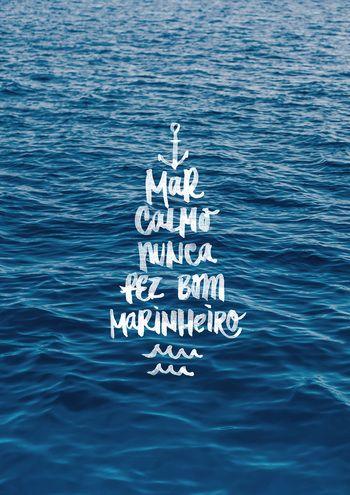 Poster Mar Calmo Nunca Fez Bom Marinheiro De Ocean Fondos