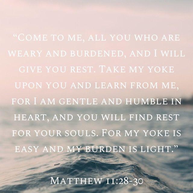 Matthew 11:28-30 | Matthew 11:28-30, Bible promises, Life verses