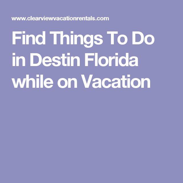 17 Best ideas about Destin Florida on Pinterest | Destin ...