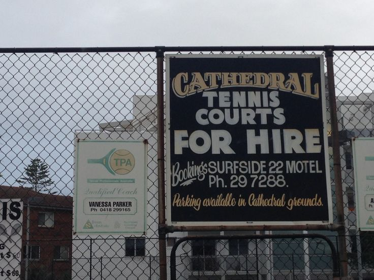 Great combination of hand painted typefaces for the Cathedral Tennis Court For Hire on Harbour St, Wollongong