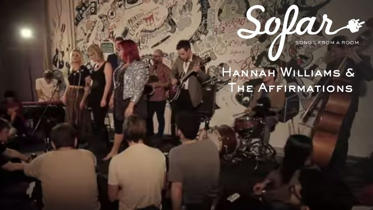 Hannah Williams & The Affirmations - Late Nights and Heartbreak | Sofar ...