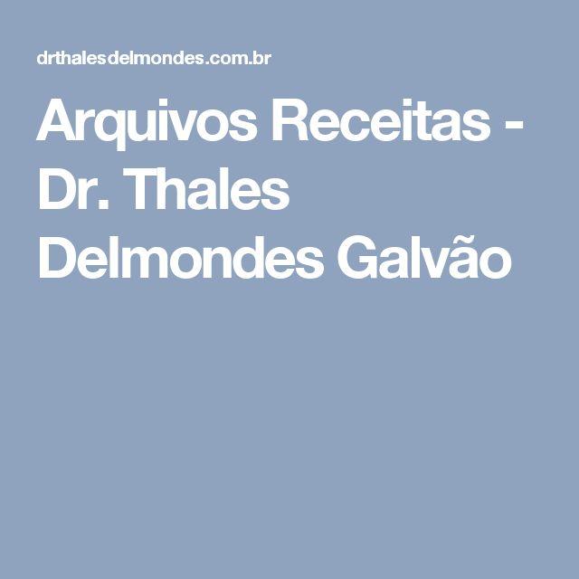 Arquivos Receitas - Dr. Thales Delmondes Galvão