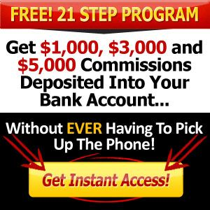 MTTB 21 Steps System is MOBE's premier commission generating system. Discover how to get $1,250, $3,300 and $5,500 commissions deposited directly into your bank account without ever making a phone call.