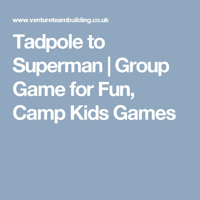 Tadpole to Superman | Group Game for Fun, Camp Kids Games