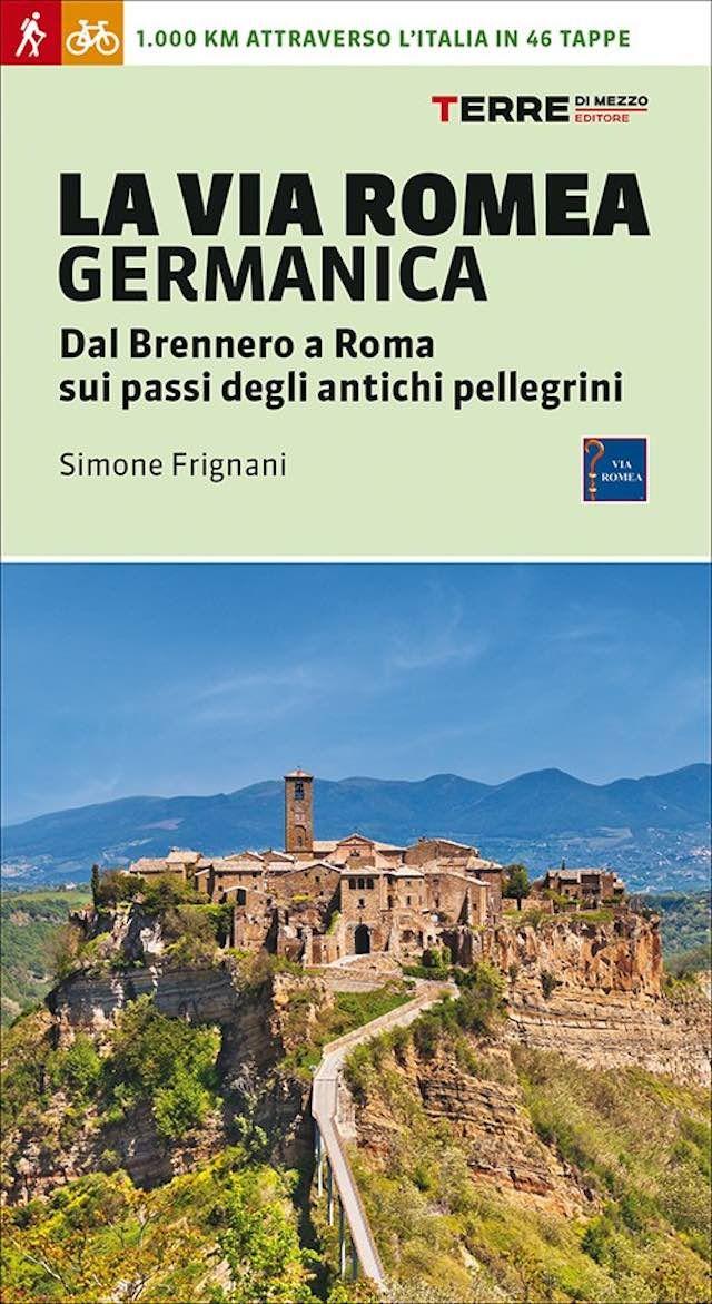 MedioEvo Weblog: La Via Romea Germanica, presentazione a Forlì