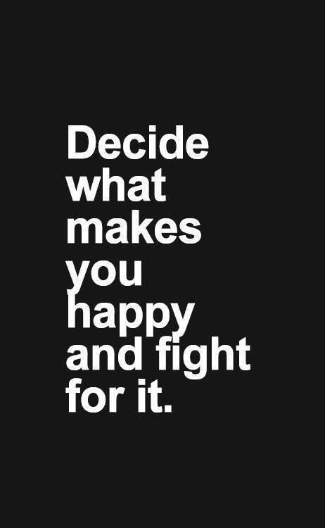 Quotes About Fighting For What You Want Fight for what you want. | Fitspiration | Quotes, Words, Me quotes Quotes About Fighting For What You Want