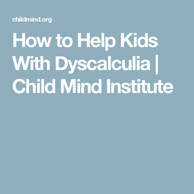 How to Help Kids With Dyscalculia | Child Mind Institute