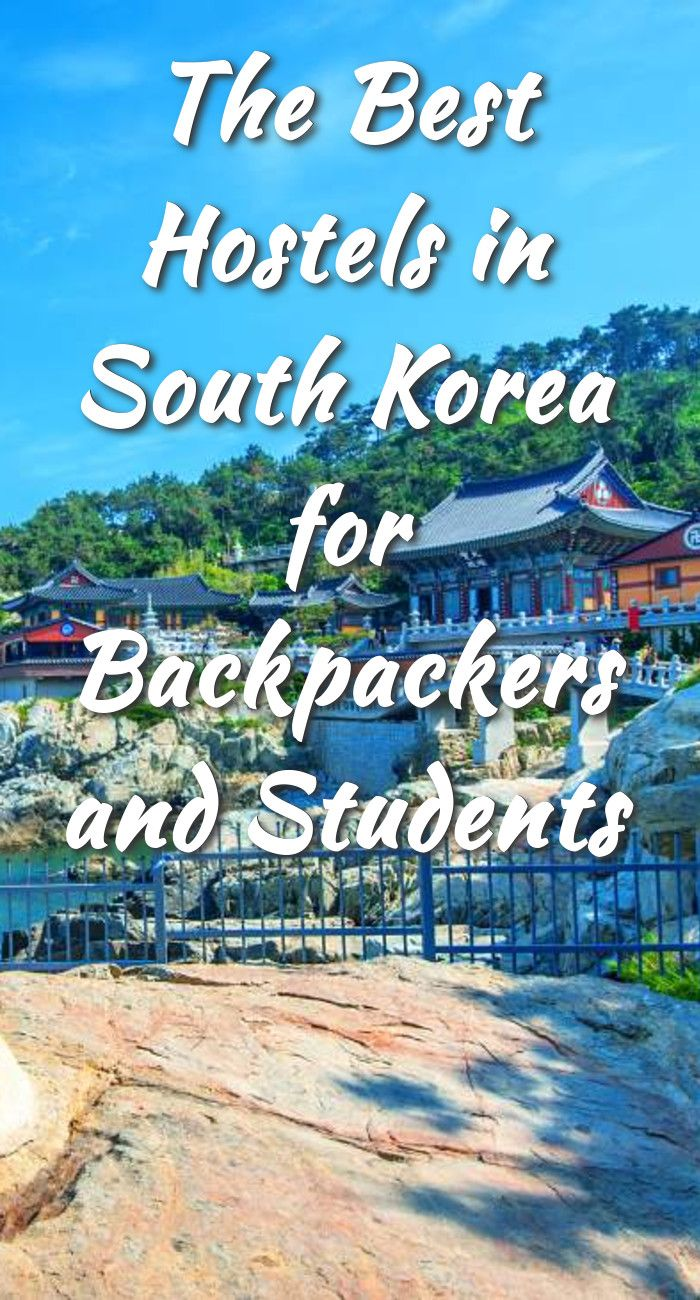 The Best Hostels in South Korea for Backpackers and Students: Seoul | Busan | Jeju Island | Gyeong-ju | Sokcho | Yeosu | Daegu | Gwangju…