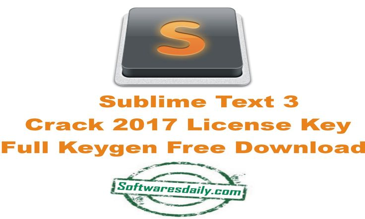 Sublime Text 3 Crack 2017 License Key Full Keygen Free Download, Sublime Text 3 Crack 2017, Sublime Text 3 Crack Keygen, Sublime Text 3 Full Free Download..