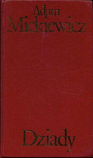 Dziady, Adam Mickiewicz, Czytelnik, 1974, http://www.antykwariat.nepo.pl/dziady-adam-mickiewicz-p-14552.html