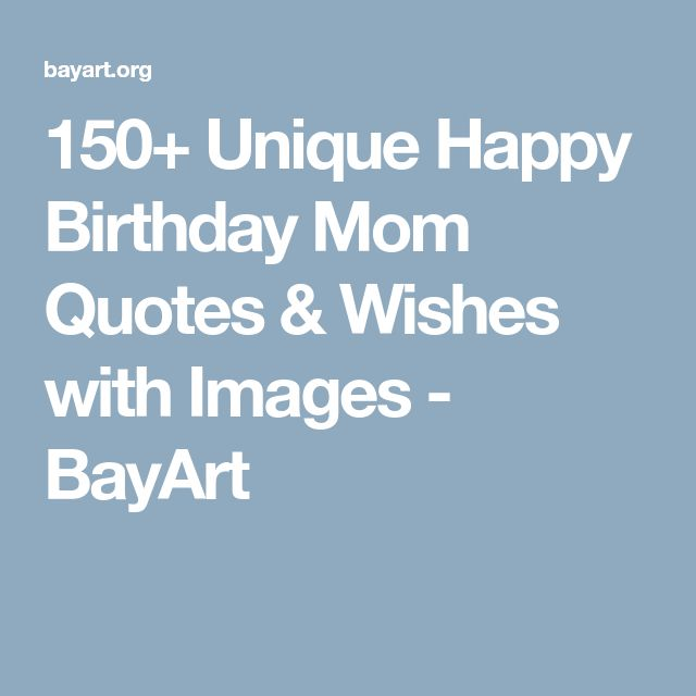150 unique happy birthday mom quotes wishes with images cricut