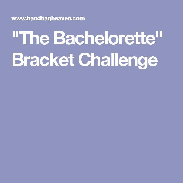 """The Bachelorette"" Bracket Challenge"