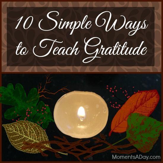 10 Simple Ways to Teach Gratitude--some great ideas for ways to incorporate gratitude at home #gratitude #FargoPeace