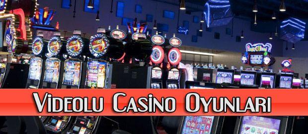 Videolu Casino Oyunları