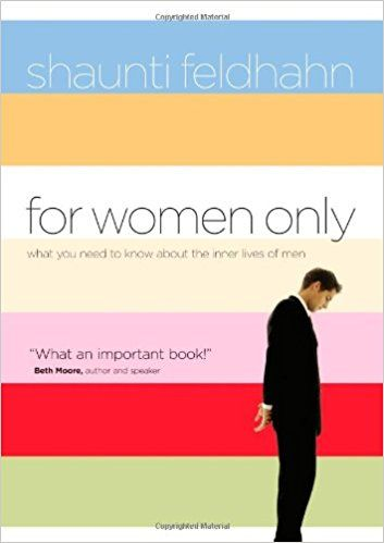 For Women Only What You Need To Know About The Inner Lives Of Men