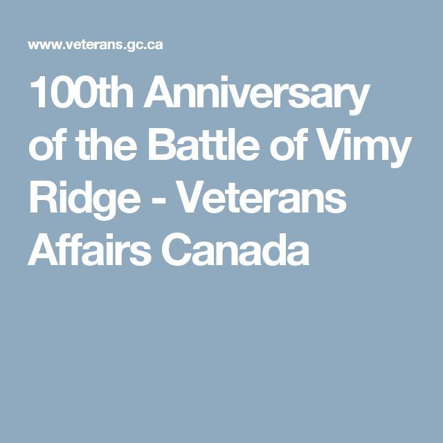 100th Anniversary of the Battle of Vimy Ridge - Veterans Affairs Canada
