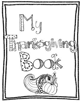 Your Students Will Have Fun Coloring And Learning About Thanksgiving Includes Letter Pages For Preschool