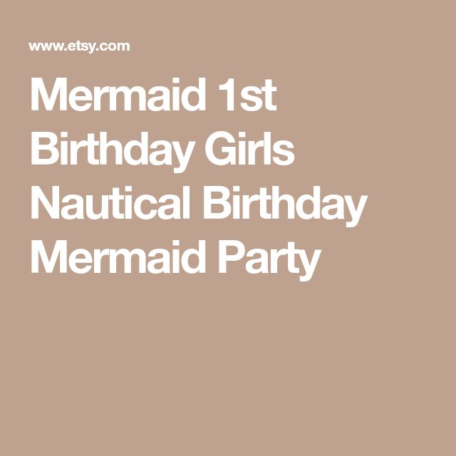 Mermaid 1st Birthday Girls Nautical Birthday Mermaid Party