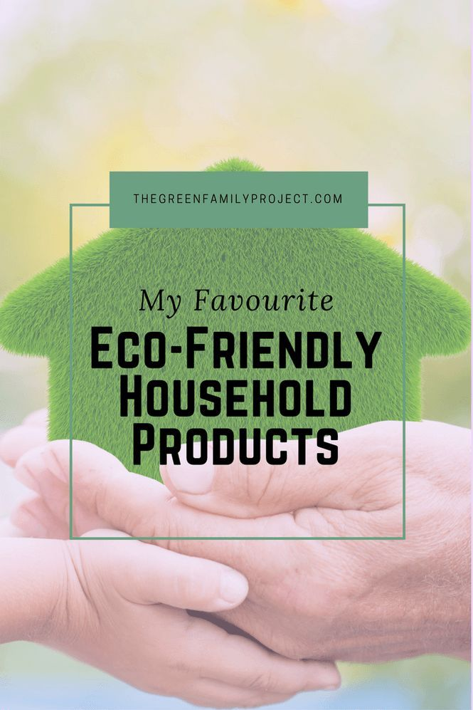 My favourite eco friendly household products green for Green products for the home