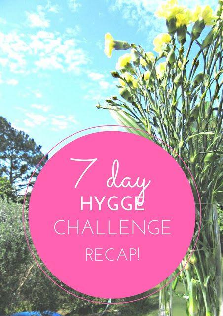 Dream Travel Eat: 7 Day Hygge Challenge - Recap!