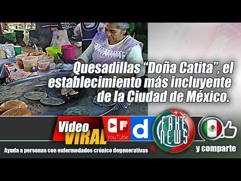 """Quesadillas """"Doña Catita"""", el establecimiento más incluyente de la Ciuda..."""