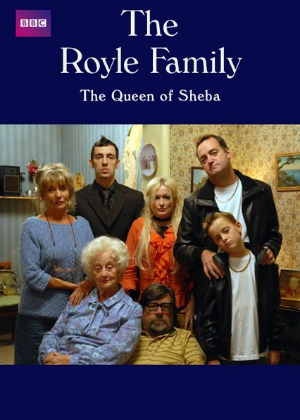 The Royle Family: The Queen of Sheba - Britain's favourite Royle family returns for a two-part special featuring the same beloved cast in the familiar surroundings of their sitting room.
