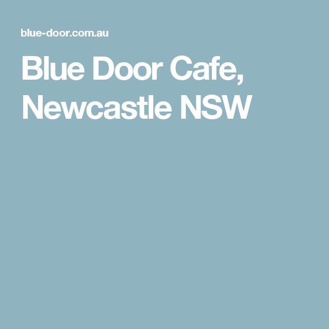 Blue Door Cafe, Newcastle NSW