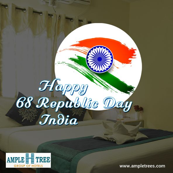 Happy Republic Day  #amplehtree group of #hotels - www.ampletrees.com  #RepublicDay
