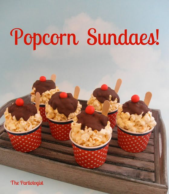 The Partiologist: Popcorn Sundae Cups! popcorn balls made and placed into sundae cups. Topped with chocolate and a cherry with a wooden spoon. Then wrapped in plastic bag and tied with a ribbon.
