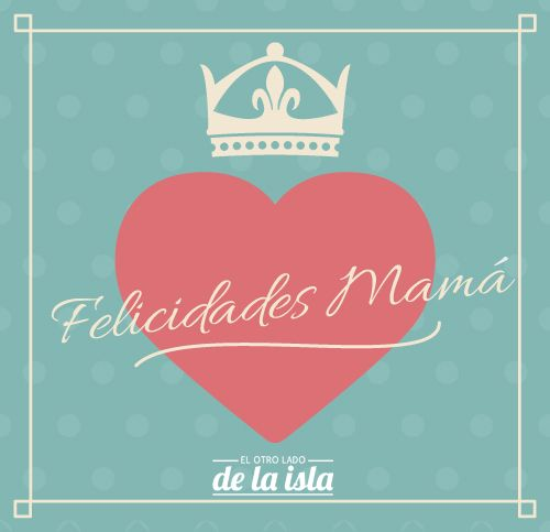 Nuestra felicitación para el Día de las madres