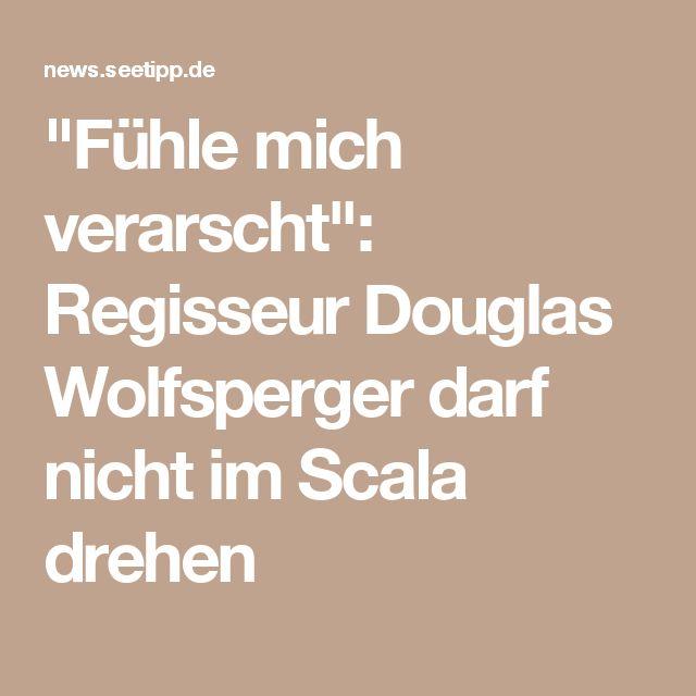 """""""Fühle mich verarscht"""": Regisseur Douglas Wolfsperger darf nicht im Scala drehen"""