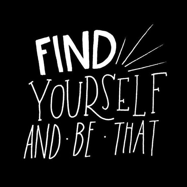 find yourself and be that | whimsy and wild