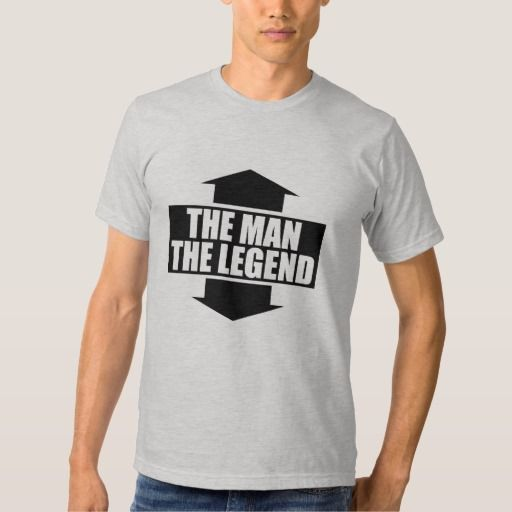 THE MAN - THE LEGEND T-SHIRT  By Feral Gear Designs